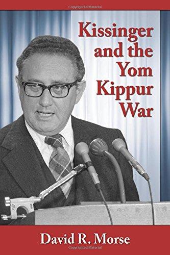 9780786498642: Kissinger and the Yom Kippur War