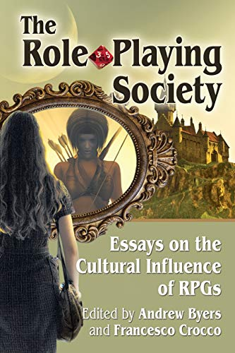 9780786498833: Role-Playing Society: Essays on the Cultural Influence of Rpgs