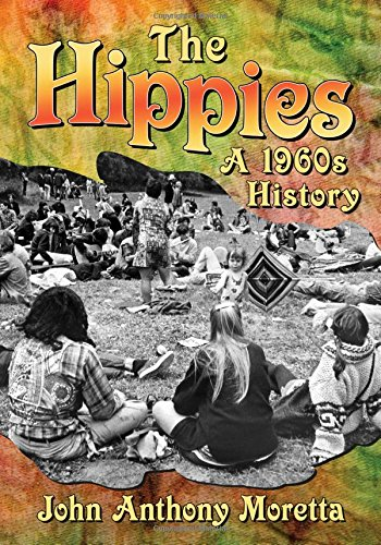 9780786499496: The Hippies: A 1960s History