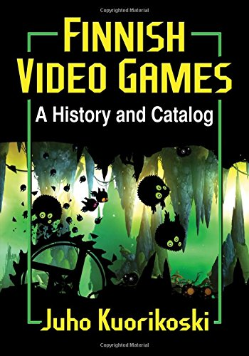 9780786499625: Finnish Video Games: A History and Catalog