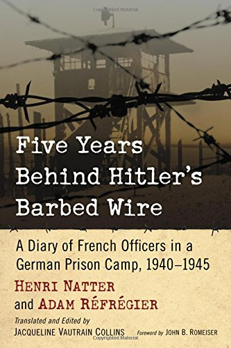 9780786499809: Five Years Behind Hitler's Barbed Wire: A Diary of French Officers in a German Prison Camp, 1940-1945