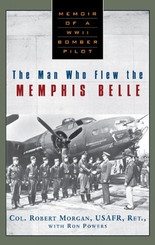 9780786518081: The Man Who Flew the Memphis Belle: Memoir of a WWII Bomber Pilot