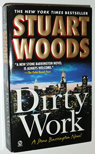 Dirty Work: Stuart Woods
