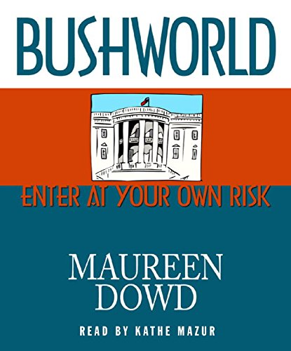 9780786551262: Bushworld