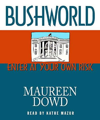 9780786551262: Bushworld