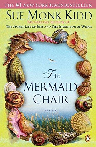 The Mermaid Chair: Sue Monk Kidd