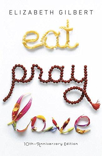 9780786553808: Eat, Pray, Love