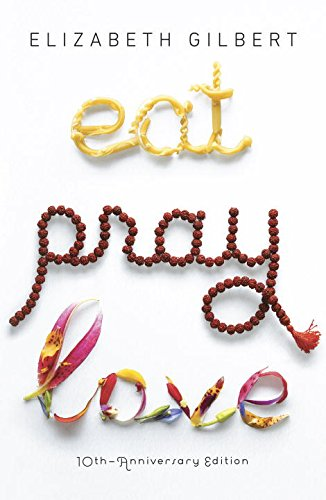 9780786553808: Eat, Pray, Love