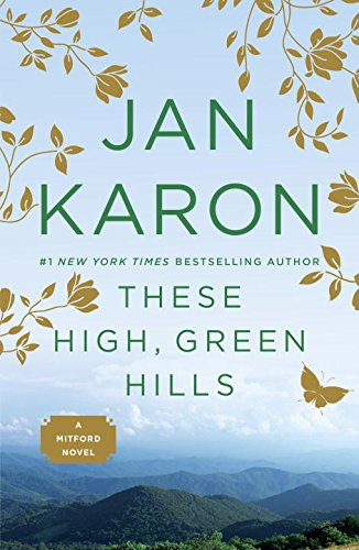9780786558124: These High, Green Hills (Mitford Years)