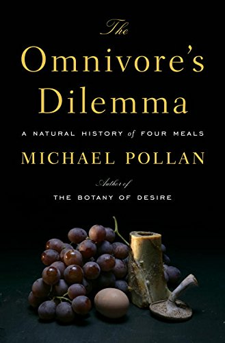 9780786564200: The Omnivore's Dilemma: A Natural History of Four Meals