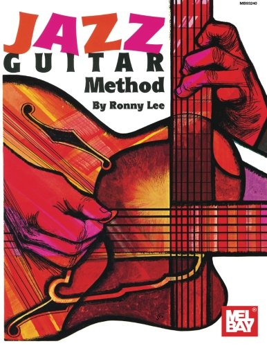 9780786600366: Mel Bay Jazz Guitar Method