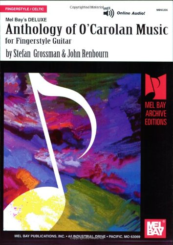 9780786601042: Deluxe Anthology of O'Carolan Music for Fingerstyle Guitar (Mel Bay Archive Editions)