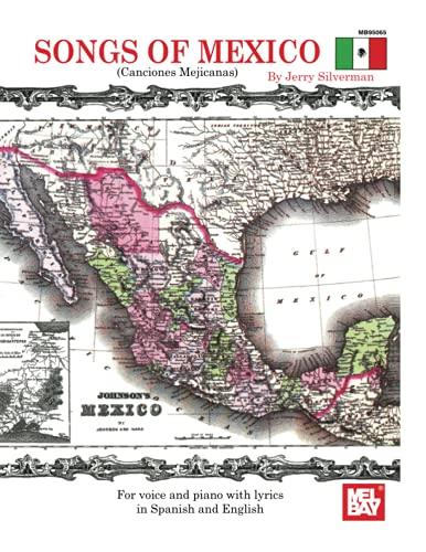 9780786601479: Mel Bay Songs of Mexico