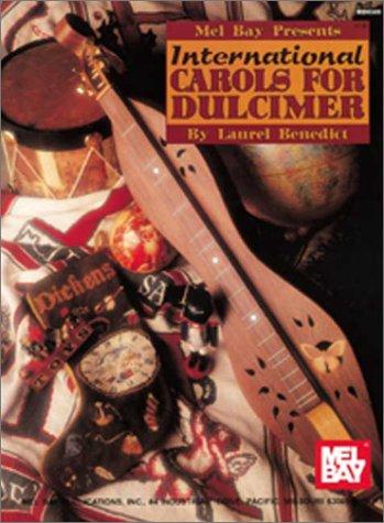 International Carols For Dulcimer: Laurel Benedict