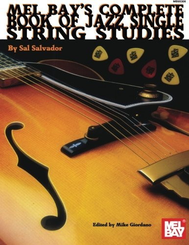 9780786602070: Complete Book Jazz Single String Studies (Mel Bay Archive Editions)