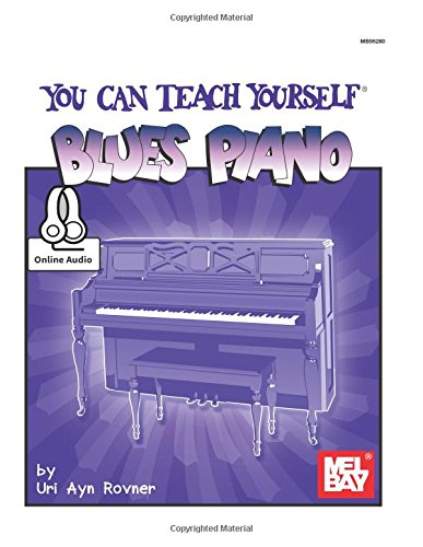 9780786602322: Mel Bay You Can Teach Yourself Blues Piano