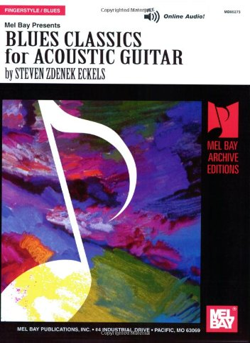9780786602544: Blues Classics Acoustic Guitar (Mel Bay Archive Editions)