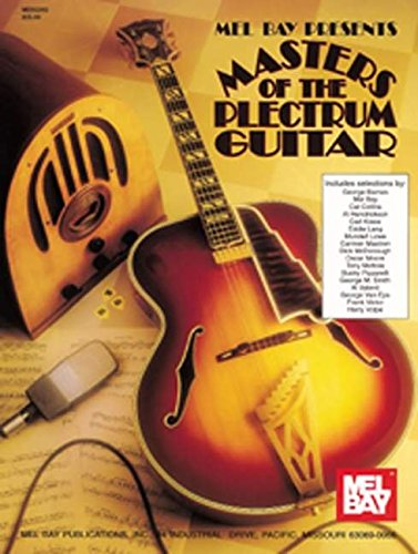 9780786602674: Masters of the Plectrum Guitar Guitare (Mel Bay Presents)