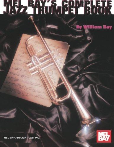 9780786602803: Mel Bays Complete Jazz Trumpet Book