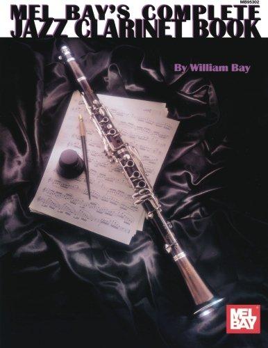 9780786602827: Mel Bay's Complete Jazz Clarinet Book
