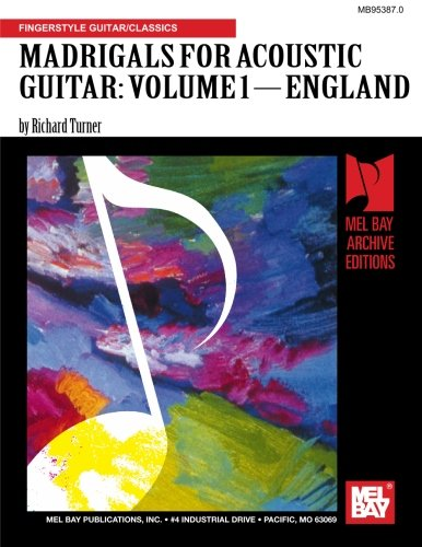 9780786603558: MADRIGALS FOR ACOUSTIC GUITAR/VOLUME 1-ENGLAND