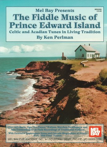 9780786603633: The Fiddle Music of Prince Edward Island: Celtic and Acadian Tunes in Living Tradition