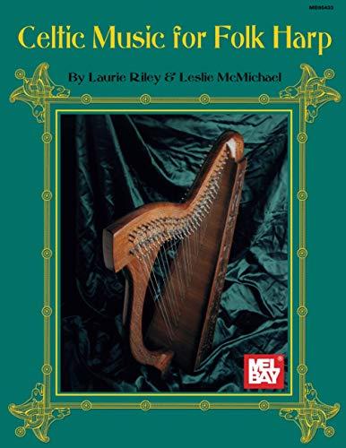 9780786604128: Mel Bay Celtic Music for Folk Harp