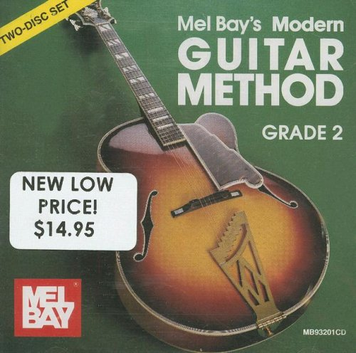 Modern Guitar Method Grade 2 (0786604247) by William Bay; Mel Bay