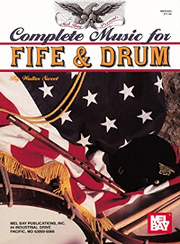 9780786605224: Complete Music for Fife and Drum