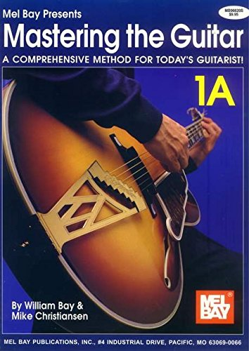 9780786605644: Mastering the Guitar Book 1A - Spiral