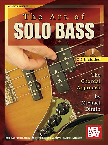 9780786606535: The Art of Solo Bass: The Chordal Approach