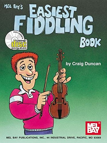 9780786607273: Mel Bay Easiest Fiddling Book