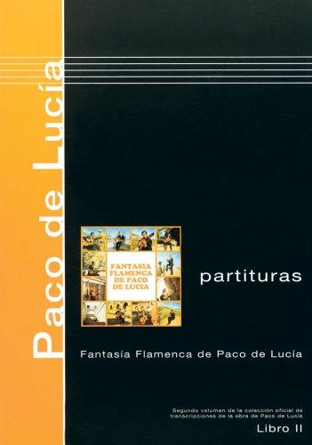 Paco de Lucía, Scores Book 2, Fantasía flamenca de Paco de Lucía (Spanish...