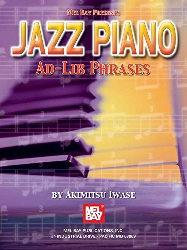 9780786607440: Mel Bay presents Jazz Piano Ad-lib Phrases