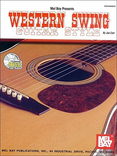 9780786607594: Mel Bay Presents Western Swing Guitar Style