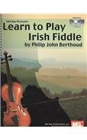 9780786607785: Mel Bay presents Learn to Play Irish Fiddle