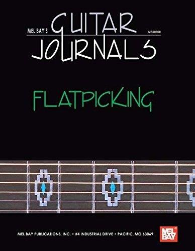 Mel Bay's Guitar Journals: Flatpicking: Bay, William