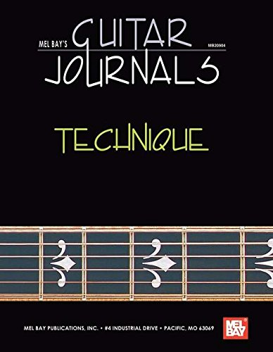 9780786607860: Mel Bay's Guitar Journals Technique