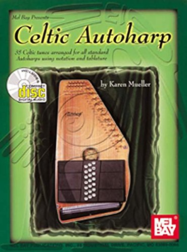 9780786608539: Mel Bay's Celtic Authoharp: 35 Celtic Tunes Arranged for All Standard Autoharps Using Notation and Tablature (Book plus CD)