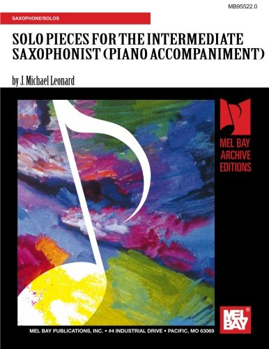 9780786608638: SOLO PIECES FOR THE INTERMEDIATE SAXOPHONIST (PIANO ACCOMPANIMENT)