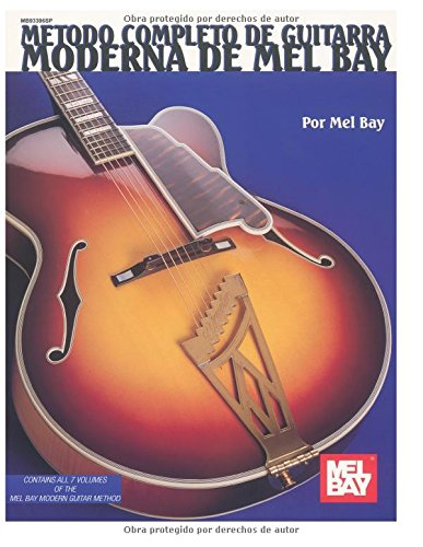 9780786609055: Mel Bay Complete Method for Modern Guitar, Spanish Edition