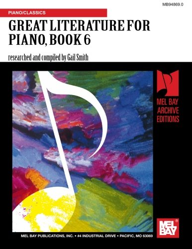 Mel Bay Great Literature for the Piano: Advanced: Smith, Mrs. Gail