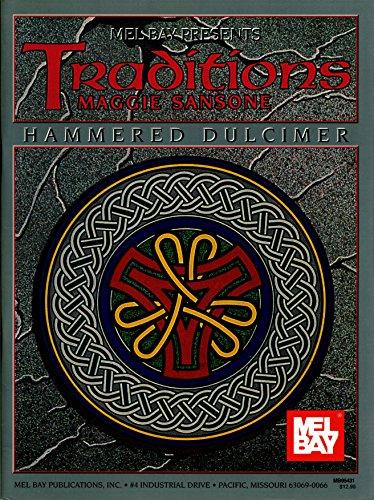 9780786613281: Mel Bay Presents Traditions: Hammered Dulcimer