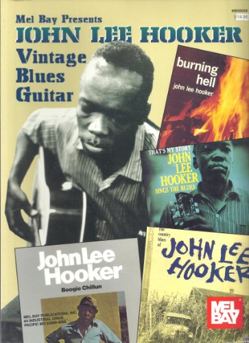 Mel Bay Presents John Lee Hooker Vintage Blues