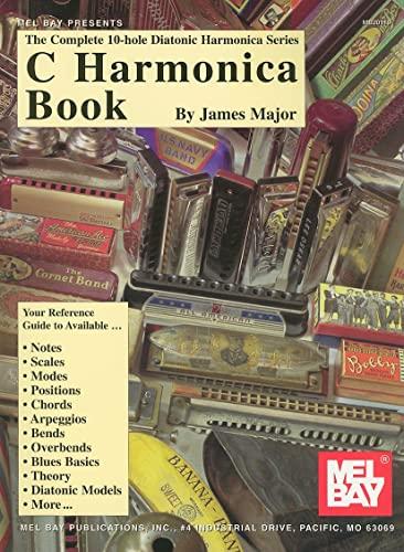 9780786613700: C Harmonica Book (Complete Diatonic Harmonica Se)