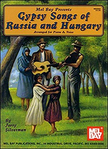 9780786616336: Gypsy Songs of Russia and Hungary Arranged for Piano and Voice