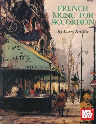 9780786616398: French Music for Accordion Volume 1 (Mel Bay Presents)