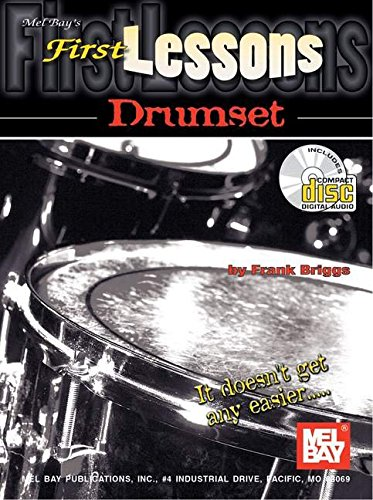 9780786618279: Mel Bay First Lessons Drumset Book/CD Set