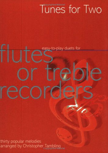 9780786619818: Tunes for Two Easy to Play Duets for Flute or Treble Recorders