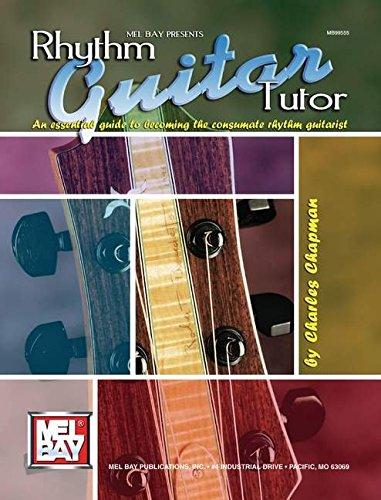 9780786620227: Mel Bay Rhythm Guitar Tutor